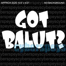 Philippine: Got Balut? Design Car Vinyl Decals/Stickers