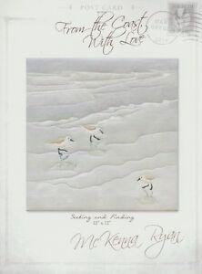 From the Coast w/ Love Quilt Pattern McKenna Ryan,Seeking Finding, Sandpiper DIY