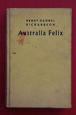 *VINTAGE* AUSTRALIA FELIX by Henry Handel Richardson - Richard Mahoney (HC 1963)