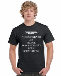 Black Country Scratchings No Nonsense T Shirt Sizes - Medium, Large, X Large