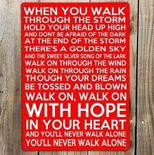 YOU'LL NEVER WALK ALONE Metal door Sign LIVERPOOL Fc Football YNWA WALL Plaque