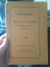 1924 Proceedings Of The Board Of Supervisors Waupaca County Wisconsin WI