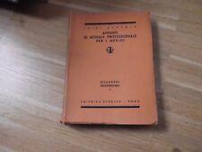 APPUNTI DI MORALE PROFESSIONALE PER I MEDICI  - LUIGI SCREMIN - ED. STUDIUM 1947