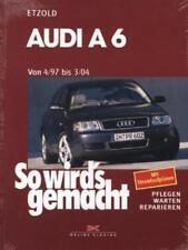 Audi A6 4/97 bis 3/04 von Hans Rudiger Etzold (1999, Kunststoffeinband)