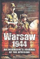 Warsaw 1944: An Insurgent's Journal of the Uprising - Zbigniew Czajkowski NEW