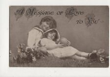 A Message Of Love To You 1918 Postcard Children 585a