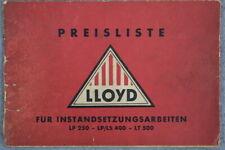 Lloyd LP 250 LP/LS 400 LT 500 Preisliste für Instandsetzungsarbeiten / März 1957