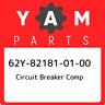 62Y-82181-01-00 Yamaha Circuit breaker comp 62Y821810100, New Genuine OEM Part