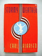STORMY  WEATHER  by CARL HIAASEN (1995) 1st ED  Signed HBDJ