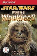 DK Readers Level 1 - Star Wars - What is a Wookiee? Very Good Condition