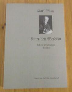 Karl May - Unter den Werbern, Seltene Originaltexte Band 2, Reprint