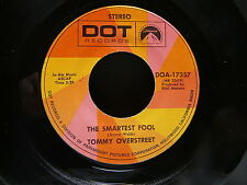 TOMMY OVERSTREET The smartest fool / i m looking for a fool DOT DOA 17357
