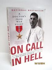 On Call In Hell: A Doctor's Iraq War Story by Richard Jadick
