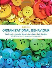 Organizational Behaviour by Rumbles, Sally, Rees, Gary, Rayner, Charlotte, Frenc