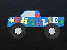 Personalised Wooden Name Plate Children Door or Wall Sign Blue Monster Truck