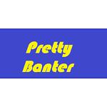 Pretty Banter