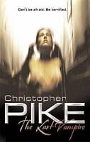 The Last Vampire: Book 1, Pike, Christopher , Good | Fast Delivery