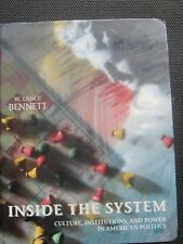 Inside the System:Culture, Institutions, and Power in American Politics