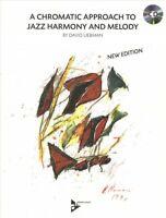 Chromatic Approach to Jazz Harmony and Melody, Paperback by Liebman, David, B...