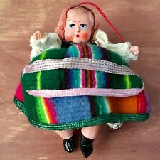 Mexican Hispanic Traditional Dress Doll Christmas Ornament. Year Unknown. 1/2 Oz