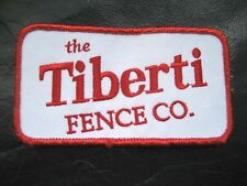 TIBERTI FENCE EMBROIDERED SEW ON PATCH VINTAGE COMPANY ADVERTISING UNIFORM