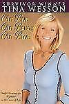 Out Live Out Laugh Out Love by Tina Wesson (2006, Paperback)