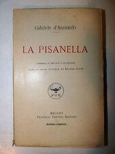 Gabriele D'Annunzio: La Pisanella 1921 Treves teatro commedia verso Ettore Janni