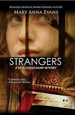 NEW - Strangers (Faye Longchamp Series) by Evans, Mary Anna