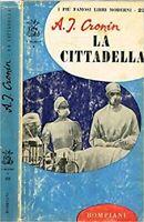 La cittadella - A.J. CRONIN - BOMPIANI 1964