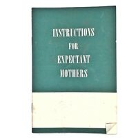 """RARE 1940's """"Instructions For Expectant Mothers"""" Medical Doctors Booklet Oddity"""