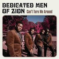 Dedicated Men Of Zion - Can't Turn Me Around (NEW CD)