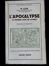 L'APOCALYPSE LE DERNIER LIVRE DE LA BIBLE - PAR H. LILJE - EDITIONS PAYOT