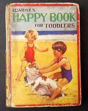 Warne's Happy Book for Toddlers 1934 childrens illustrated story book