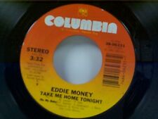 "EDDIE MONEY ""TAKE ME HOME TONIGHT / CALM BEFORE THE STORM"" 45 NEAR MINT"