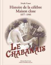Le CHABANAIS/Maisons closes/1877-1946,368 pages Relié, 2015