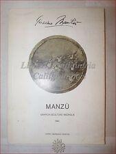 ARTE: Catalogo GIACOMO MANZU' Grafica Sculture Medaglie 1980 Ravenna Fallani