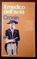 Il Medico Dell'Isola,Cronin A.J.  ,Aldo Garzanti Editore-Milano,1974