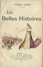 EO PIERRE VEBER + JEAN VEBER : LES BELLES HISTOIRES ( CONTE DE FÉES REVISITÉS )