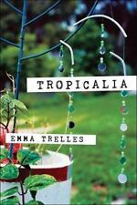 Tropicalia: By Trelles, Emma