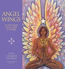 Angel Wings: An Oracle Book of Love, Light & Healing by Toni Carmine Salerno (Hardback, 2015)