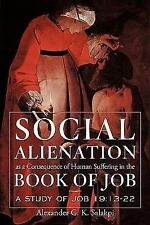Social Alienation as a Consequence of Human Suffering in the Book of Job : A...