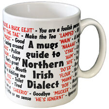 Northern Irish Ireland Dialect Coffee - Tea Mug - Joke - Idea Gift  Secret Santa
