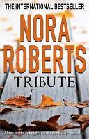 Tribute, Roberts, Nora, Very Good Book