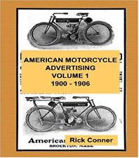 American Motorcycle Advertising Book Vol 1: 1900-1906 ~390 pgs~ Nostalgia!