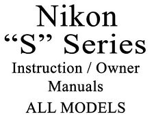 Nikon S Series User Guide Instruction Manual (S600 - S9700) (Group 2 of 2)
