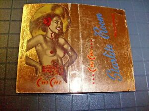 Risque Topless Girl Woman Matchbook Chi-Chi Starlite Room Palm Springs CA