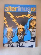 ALTER LINUS n°12 1976 The Long Tomorrow di Moebius [P43] Buono