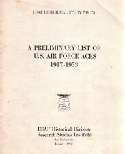 Preliminary List Of U S Air Force Aces-1917-1953-Military War-USAF Historical
