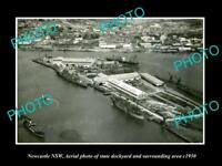 OLD LARGE HISTORIC PHOTO OF NEWCASTLE NSW AERIAL VIEW OF STATE DOCKYARD c1950