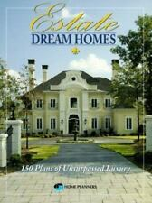 Estate Dream Homes: 150 Plans of Unsurpassed Luxury